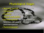 physiological stages