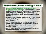 web based forecasting cpfr