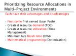 prioritizing resource allocations in multi project environments
