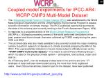 coupled model experiments for ipcc ar4 wcrp cmip3 multi model dataset