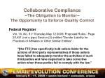 collaborative compliance the obligation to monitor the opportunity to enforce quality control