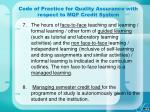 code of practice for quality assurance with respect to mqf credit system38