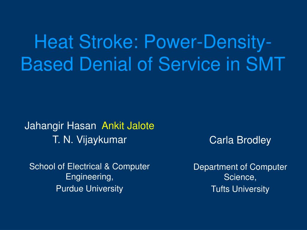 heat stroke power density based denial of service in smt l.