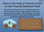 effect of the audit of internal control on the financial statement audit