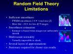 random field theory limitations
