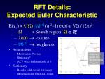 rft details expected euler characteristic