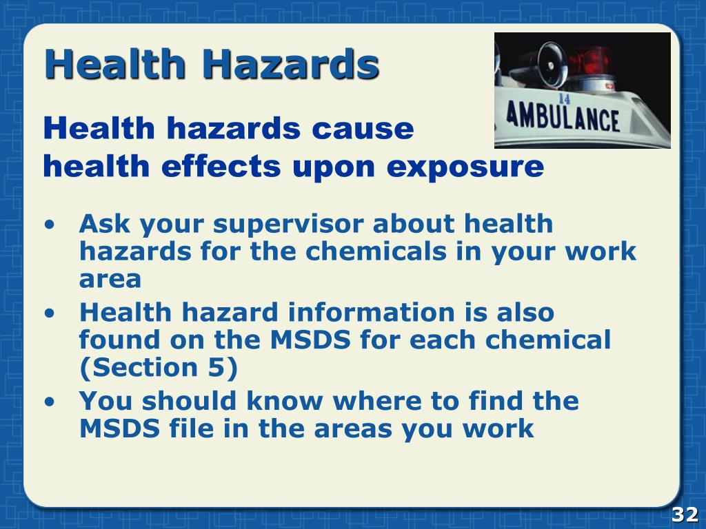 Ask your supervisor about health hazards for the chemicals in your work area