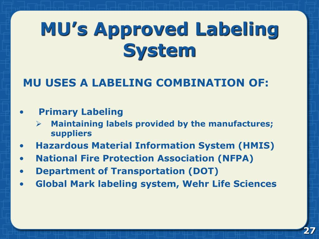MU's Approved Labeling System