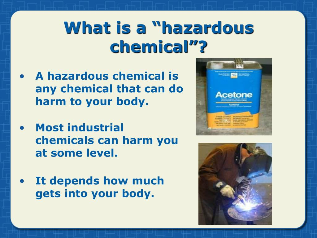 "What is a ""hazardous chemical""?"