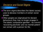 deviance and social stigma