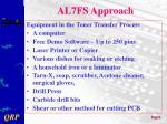 al7fs approach