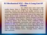 pj mechanical nyc has a long list of clients