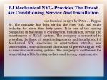 pj mechanical nyc provides the finest air conditioning service and installation