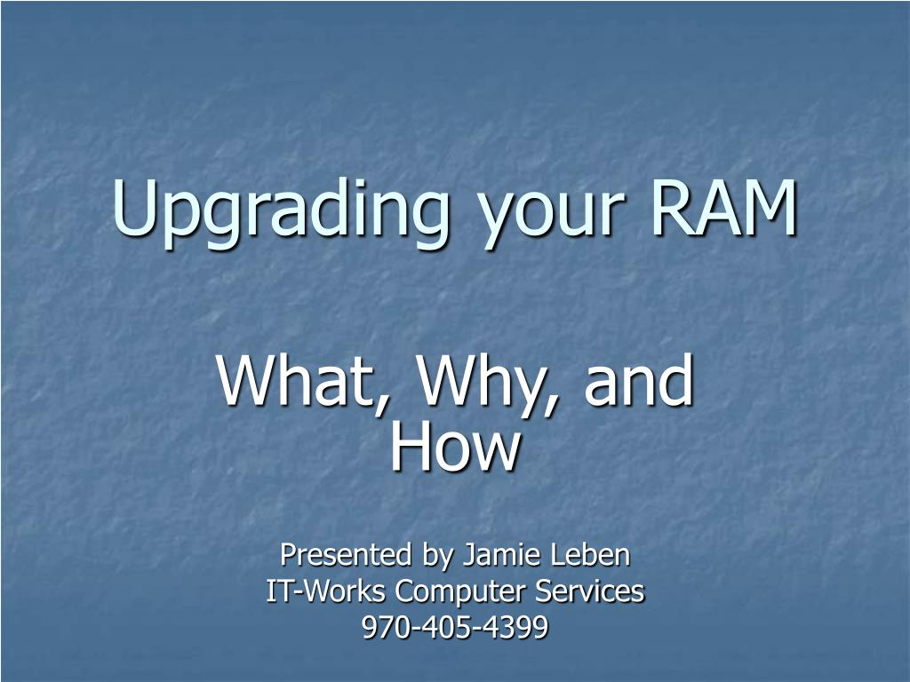 upgrading your ram l.