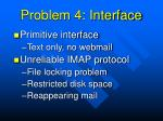 problem 4 interface