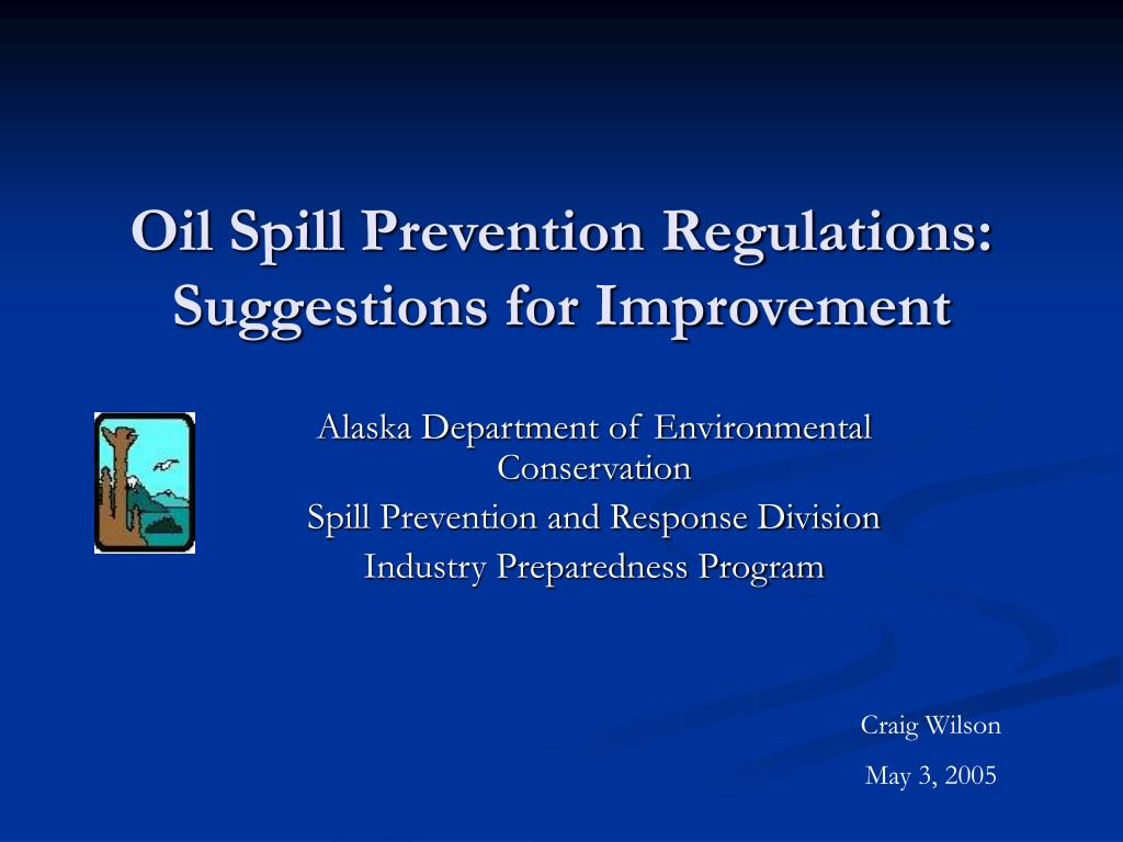 oil spill prevention regulations suggestions for improvement l.