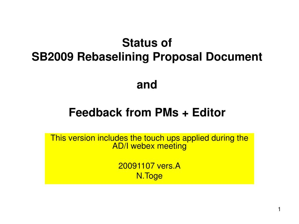 status of sb2009 rebaselining proposal document and feedback from pms editor l.