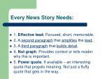 every news story needs