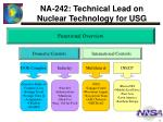 na 242 technical lead on nuclear technology for usg