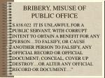 bribery misuse of public office