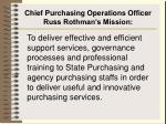 chief purchasing operations officer russ rothman s mission
