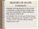 history of snaps continued