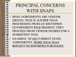 principal concerns with snaps