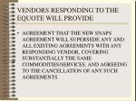 vendors responding to the equote will provide