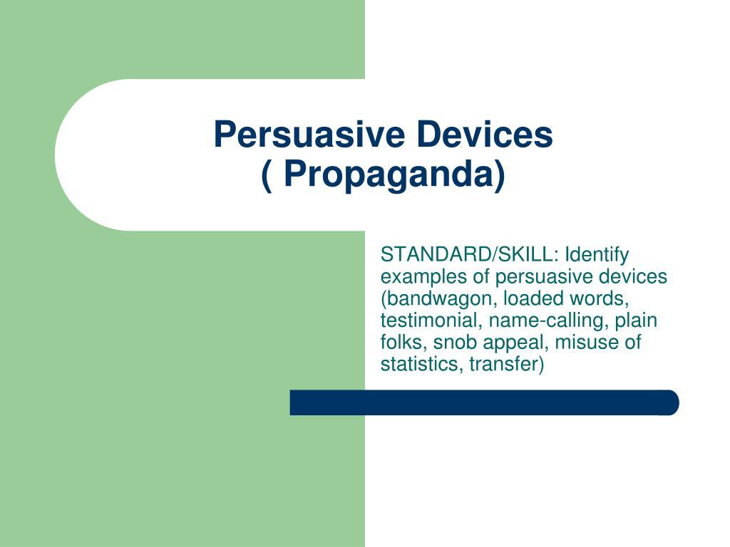 persuasive devices propaganda l.