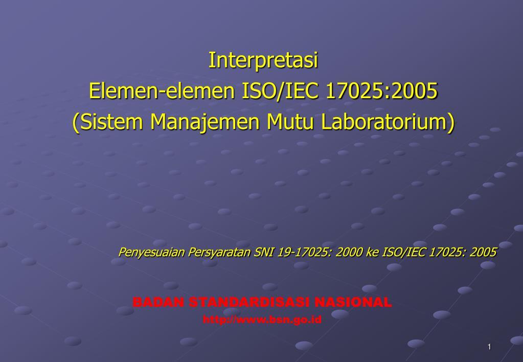interpretasi elemen elemen iso iec 17025 2005 sistem manajemen mutu laboratorium l.