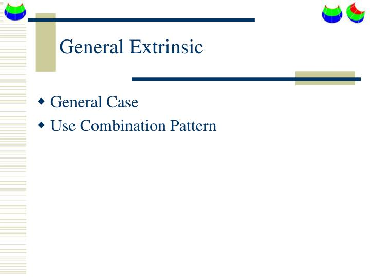 General Extrinsic