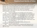 neighborhood identity policy