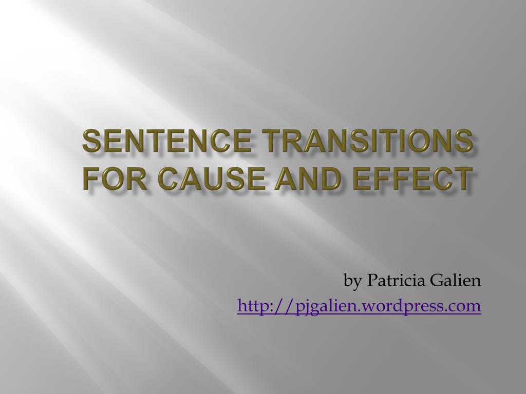 sentence transitions for cause and effect l.