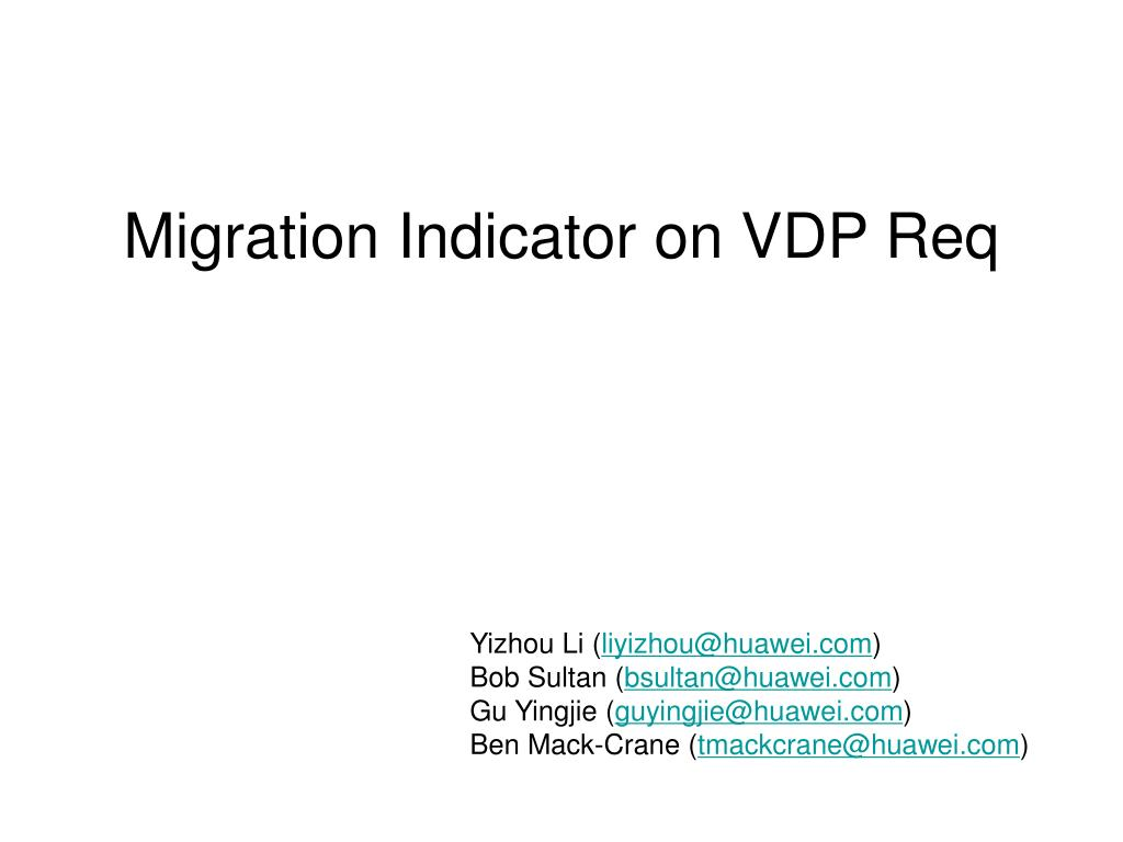 migration indicator on vdp req l.