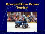 missouri home grown tourism