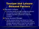 tourism and leisure demand factors