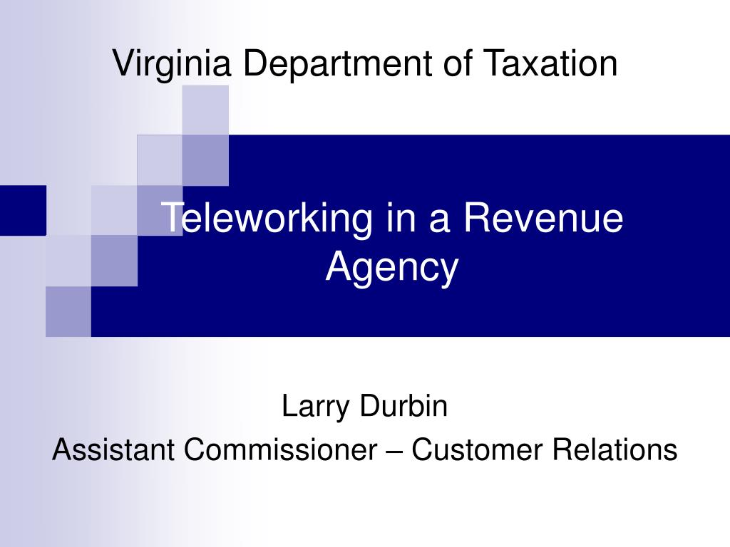 teleworking in a revenue agency l.
