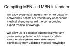 compiling mfn and mbn in tandem