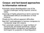 corpus and fact based approaches to information retrieval