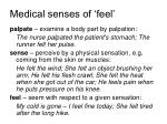 medical senses of feel