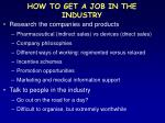 how to get a job in the industry