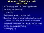 medical representative positives