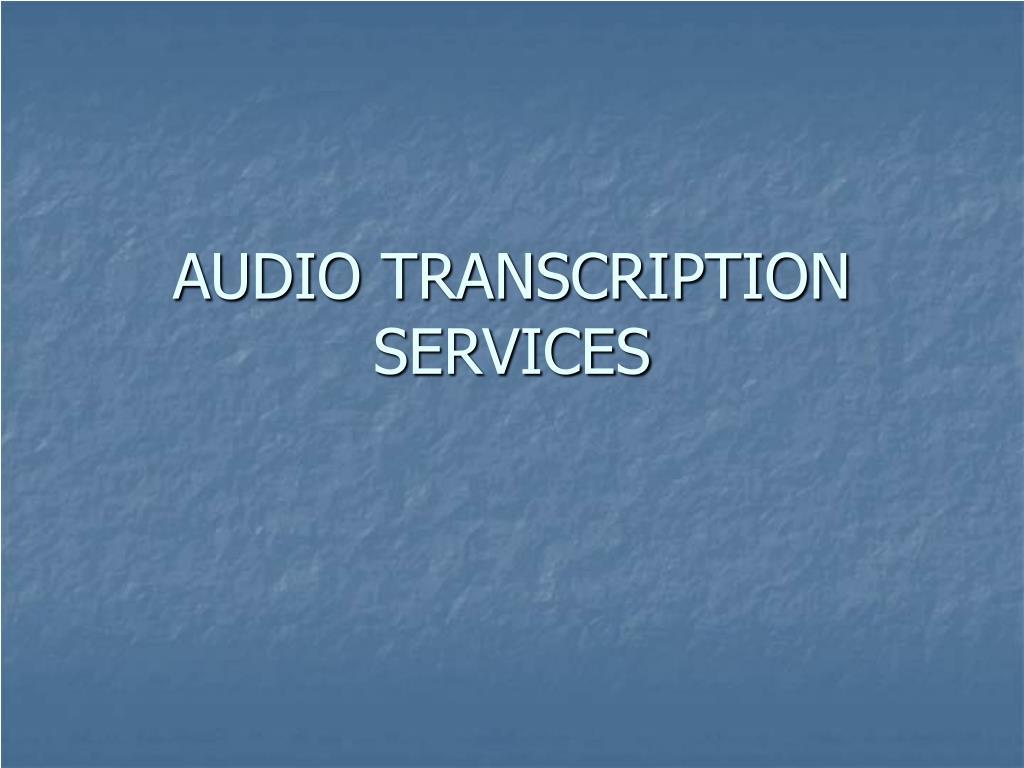 audio transcription services l.