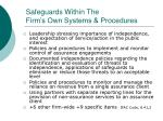 safeguards within the firm s own systems procedures