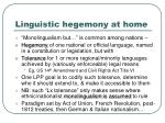 linguistic hegemony at home