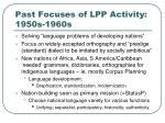 past focuses of lpp activity 1950s 1960s