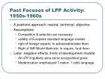 past focuses of lpp activity 1950s 1960s20
