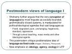 postmodern views of language i