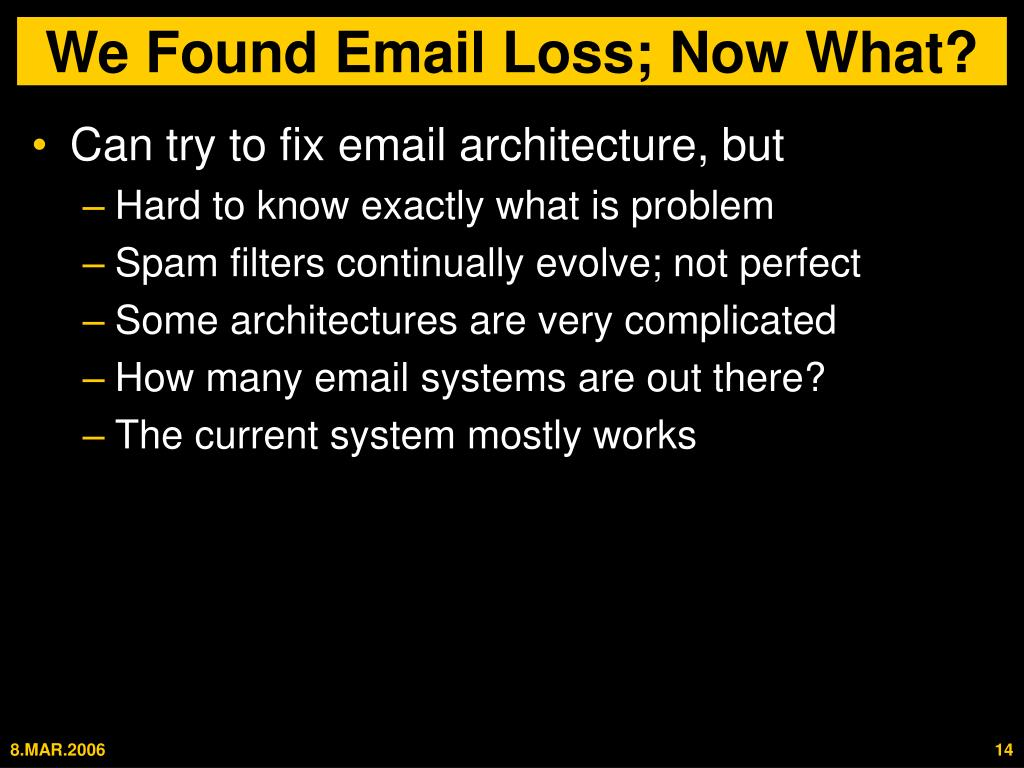 We Found Email Loss; Now What?
