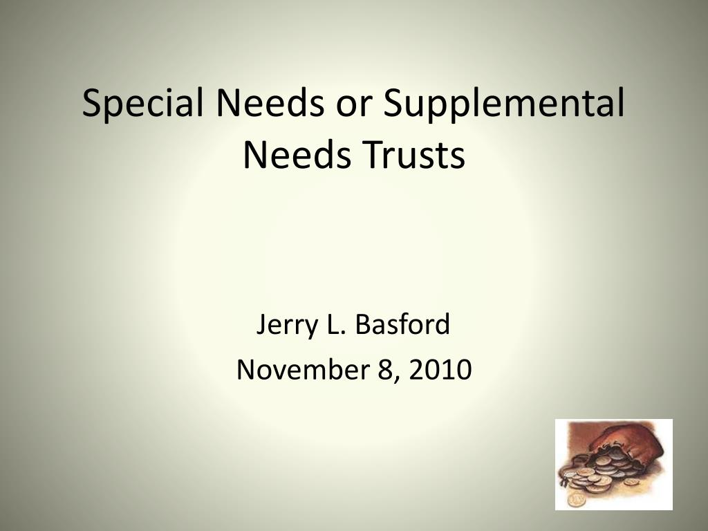 special needs or supplemental needs trusts l.